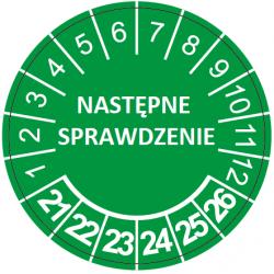 """Etykiety inspekcyjne TYP-5, Ø 40mm, napis na środku """"NASTĘPNY SPRAWDZENIE"""", lata 21-26, 12 naklejek"""